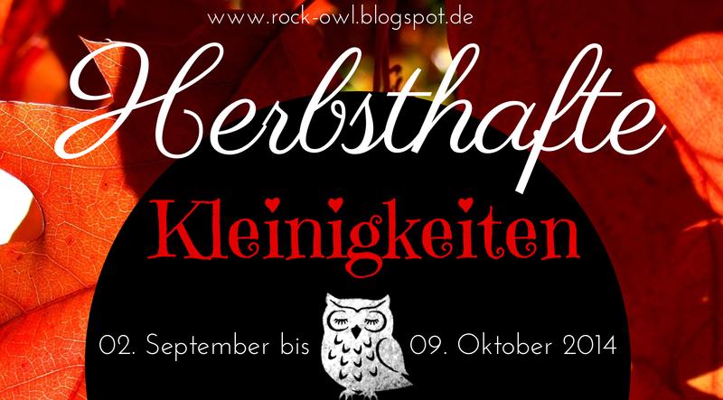 http://rock-owl.blogspot.de/2014/09/geburtstags-gewinnspiel-herbsthafte.html